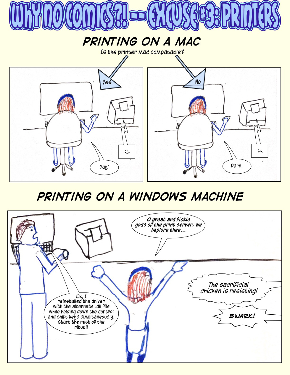 Why No Comic!? -- Excuse #3: Printers